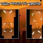 Narrow Passage For Halloween